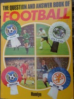 THE QUESTION AND ANSWER BOOK OF FOOTBALL (1974) - 1950-Hoy