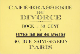 """Am - CPM Café Brasserie Du Divorce, Rue St Severin à Paris (Série """"Publicité D'hier Et D'aujourd'hui"""") - Pubblicitari"""
