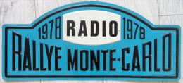Plaque Radio Rallye De Monte Carlo 1978 En Metal - Plaques De Rallye