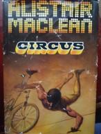 Circus Alistair Mc Lean Maclean Zirkus Roman Cirque - Livres, BD, Revues