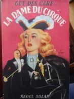 Circus Guy Des Cars  La Dame Du Cirque Roman Novel Zirkus - Livres, BD, Revues