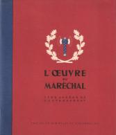 OEUVRE DU MARECHAL PETAIN CHEF ETAT FRANCAIS VICHY PROPAGANDE JUILLET 1940 1942