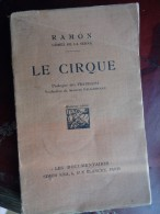 Le Cirque Circo Circus Zirkus Ramon Gomez De La Serna Fratellinis Fratellini - Livres, BD, Revues