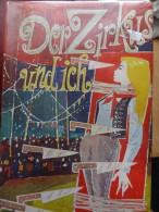 Roman Novel Der Zirkus Und Ich Cirque Circus - Livres, BD, Revues