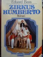 Zirkus Circus Humberto Umberto Edouard Bass Cirque Circo Roman Novel - Livres, BD, Revues