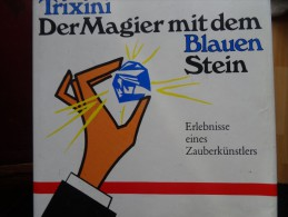 Trixini Magier Mit Blauen Stein Magie - Livres, BD, Revues