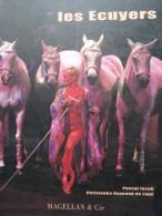 Les Ecuyers Dressage Cirque Circo Circus Pascal Jacob - Livres, BD, Revues