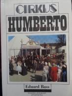 Cirkus Humberto Cirque Zirkus Tchèque Roman Novel Edouard Bass - Livres, BD, Revues