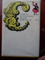Frères Zemganno Goncourt Original Cirque Zirkus Circus Circo Cirkus Novel Roman - Livres, BD, Revues