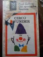 Circo Wunder Paul Gallico Zirkus Circus Cirque Roman Novel - Livres, BD, Revues