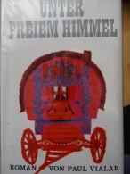 Unter Freiem Himmel Paul Vialar Cirque Roman Circus Zirkus Circo Circus Novel - Livres, BD, Revues