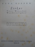 Paul Eipper Zirkus Circus Circo Cirque Circus - Livres, BD, Revues