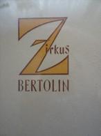 Zirkus Bertolin Cirque Circus Circo Zirkus Roman Novel - Livres, BD, Revues