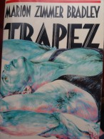 Bradley Trapez Circus Cirque Cirkus Roman Novel - Livres, BD, Revues