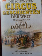 Utta Danella Zirkus Geschichten Cirque Circus Circo Cirkus Roman Novel - Livres, BD, Revues