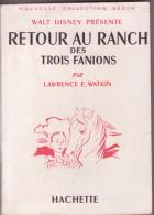 RETOUR AU RANCH DES TROIS FANIONS De Lawrence E. WATKIN - Livres, BD, Revues