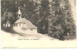 RARE ! Mayens De Sion : La Chapelle (neuve) Avant 1904 - VS Valais