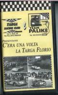 X C'ERA UNA VOLTA LA TARGA FLORIO FILMATI IN VHS PRODUZIONE VF COME NUOVO - Sport