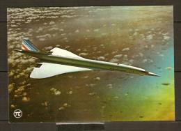 AVION   Supersonique  CONCORDE.   /    Air France. - 1946-....: Moderne