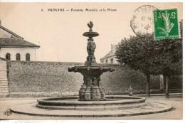 77. Provins. Fontaine Mattelin Et La Prison - Provins