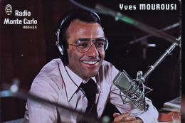 RADIO MONTE CARLO YVES MOUROUSI - Famous People