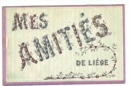Mes  Amitiés De Liége - Liege