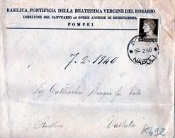 BUSTA POSTALE PUBBLICITARIA-BASILICA PONTIFICIA DELLA BEATISSIMA VERGINE DEL ROSARIO-POMPEI-7-2-1940-SPEDITA A VALLATA - 4. 1944-45 Repubblica Sociale