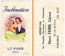 Carte Parfumée Inclination, L.T. Piver, Paris (pub Avignon Au Verso, Parfumerie Ferri) - Cartes Parfumées