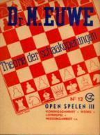 (échecs) « Theorie Der Schaakopeningen - N° 12» Dr. EUWE, M. Uitg. G.B. Van Goor Zonen, 's GRAVENHAGE (1956) - Jeux De Société