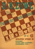 (échecs) « Theorie Der Schaakopeningen - N° 3» Dr. EUWE, M. Uitg. G.B. Van Goor Zonen, 's GRAVENHAGE (1949) - Jeux De Société