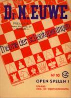 (échecs) « Theorie Der Schaakopeningen - N° 10» Dr. EUWE, M. Uitg. G.B. Van Goor Zonen, 's GRAVENHAGE (1953) - Jeux De Société