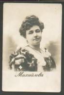 IMPERIAL RUSSIA , OPERA SINGER MIKHAILOVA   , OLD POSTCARD, 0 - Opera