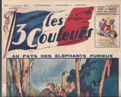 Les 3 Couleurs N°3 Du 15/06/1947 2 ème Année Au Pays Des éléphants Furieux - Books, Magazines, Comics