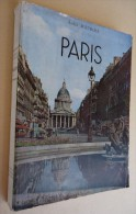 Collection Merveilles De La France Et Du Monde - André Maurois - PARIS - 1951 - Photos De  Noël Le Boyer - Tourismus