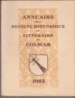 Annuaire De La Société Historique Et Littéraire De Colmar 1953 - Alsace