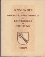 Annuaire De La Société Historique Et Littéraire De Colmar 1957 - Alsace