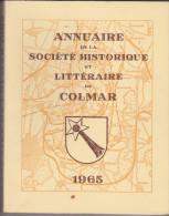 Annuaire De La Société Historique Et Littéraire De Colmar 1965 - Alsace