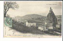 43 LE PUY LA VALLEE D'AIGUILHE ET L'ANCIEN VOLCAN DE LA DENISE - Le Puy En Velay