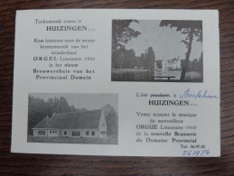 Publiciteitskaart Huizingen Orgel Orgue Organ Limonaire En Boelekewis. 1910 Brouwershuis Provinciaal Domien - Beersel