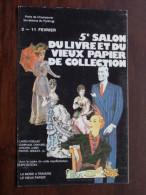 5e Salon Du Livre Te Du Vieux Papi ( 0449 ) Anno 1979 Porte De Champerret Paris ( Zie Foto Voor Details ) !! - Bourses & Salons De Collections