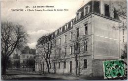 52 CHAUMONT - L'école Primaire Supérieure De Jeunes Filles - Chaumont