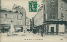 76  ELBEUF / Rue Du Marché  / - Elbeuf