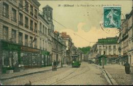 76  ELBEUF / La Place Du Coq Et La Rue De La Barrière /  Carte Couleur Toilée - Elbeuf