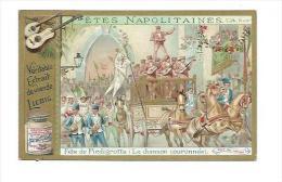 CHROMO LIEBIG... Fêtes Napolitaines.. Fête De Piedigrotta ( La Chanson Couronnée) - Liebig