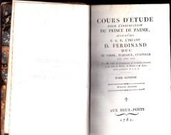 LIVRE 1782- COURS D'ETUDE POUR L'INSTRUCTION DU PRINCE DE PARME -TOME SEPTIEME TB - Livres, BD, Revues