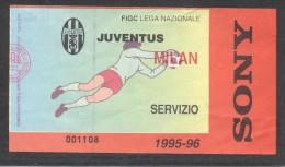 7743-BIGLIETTO INGRESSO-CALCIO-SOCCER-CAMPIONATO 1995-96-SERIE A-JUVENTUS-MILAN - Biglietti D'ingresso