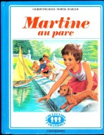 "G. Delahaye / M. Marlier - Martine Au Parc - Collection   "" Farandole "" - Casterman - ( 1980 ) . - Martine"