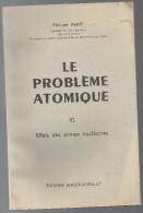 Le Problème Atomique Effets Des Armes Nucléaires Tome VI De Phiippe Reine Editions Berger-Levrault De 1962 - French