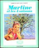 """G. Delahaye / M. Marlier - Martine Et Les 4 Saisons- Collection   """" Farandole """" - Casterman - ( 1980 ) . - Martine"""