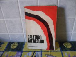 LIBRO DAL FERRO ALL´ACCIAIO BREDA SIDERURGICA CON 30 TAVOLE FUORI TESTO - Libri, Riviste, Fumetti